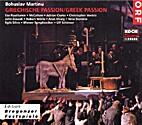 Greek Passion by Martinu