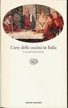L'arte della cucina in Italia (A cura di…
