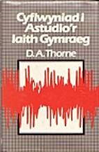 Cyflwyniad i astudio'r iaith Gymraeg by D.…