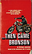 Then came Bronson by William Johnston