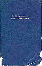 DAR PATRIOT INDEX The 1982 Supplement to by…