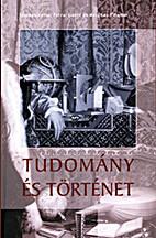 Tudomány és történet by Margitay…