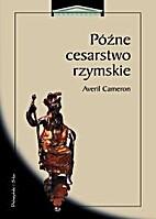 Późne cesarstwo rzymskie by Averil…