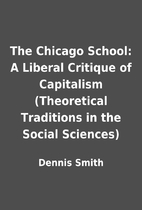 The Chicago School: A Liberal Critique of…
