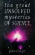 Great Unsolved Mysteries of Science by John…