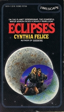 Eclipses by Cynthia Felice