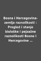 Bosna i Hercegovina-zemlja raznolikosti :…