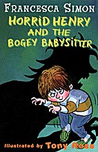 Horrid Henry and the Scary Sitter by…