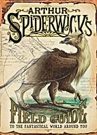 Arthur Spiderwick's Field Guide to the…