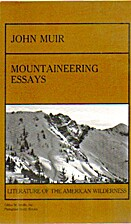 Mountaineering Essays: John Muir (Literature…