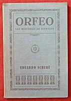 Orfeo. Los misterios de Dionysos by Eduardo…
