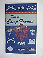 This is Camp Forrest.