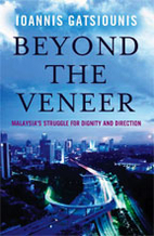 Beyond the Veneer : Malaysia's Struggle for…