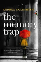 The Memory Trap by Andrea Goldsmith