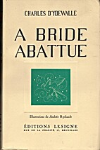 A bride abattue by Charles d'Ydewalle