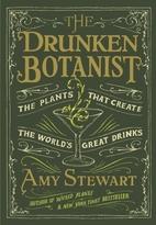 The Drunken Botanist: The Plants That Create…