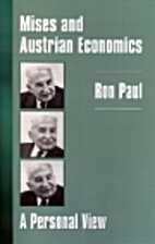 Mises and Austrian economics: A personal…