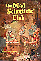 The Mad Scientists' Club (Mad Scientist…