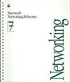 Macintosh Networking Reference System 7 by…