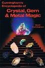 Cunningham's Encyclopedia of Crystal, Gem & Metal Magic - Scott Cunningham