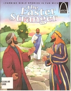 The Easter Stranger (Arch Books) by Nicole…