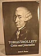 Tobias Smollett: Critic and Journalist by…
