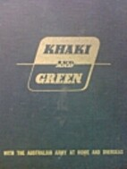 Khaki and green : with the Australian Army…