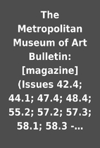 The Metropolitan Museum of Art Bulletin:…