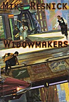 Widowmakers by Mike Resnick