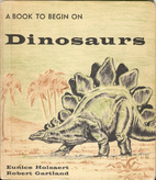 Dinosaurs by Eunice Holsaert