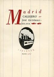 Madrid callejero by José Gutiérrez-Solana