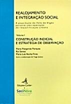 Realojamento e integração social by Maria…