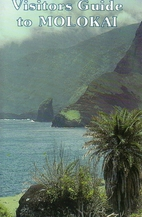 Visitors Guide to Molokai by Marlene…