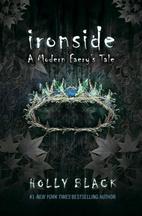 Ironside: A Modern Faery's Tale (Modern…
