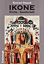 Ikone : Kirche, Gesellschaft by Konrad…