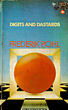 Digits and Dastards by Frederik Pohl