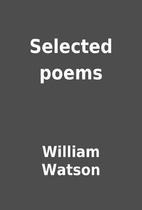 Selected poems by William Watson