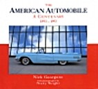 The American Automobile: A Centenary,…