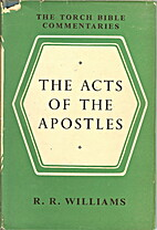 The Acts of the Apostles (The Torch Bible…