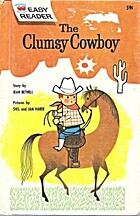 The Clumsy Cowboy (Wonder Books Easy…