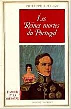 Les Reines mortes du Portugal (L'Amour…