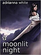A Moonlit Night by Adrianna White