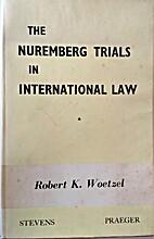 The Nuremberg trials in international law by…
