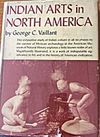 Indian arts in North America by George Clapp…
