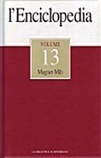 L'enciclopedia vol. 13: Magnet-Mih by AA.VV.