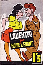 Laughter for Home and Front A collection of…