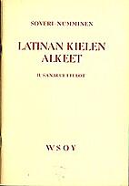 Latinan kielen alkeet. 2 : Sanaluettelot by…