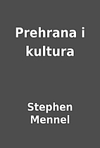 Prehrana i kultura by Stephen Mennel
