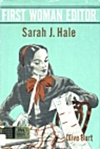 First Woman Editor: Sarah J. Hale by Olive…