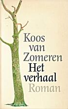Het verhaal : roman by Koos van Zomeren